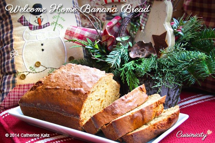 Welcome Home Banana Bread