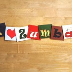 I Love Zumba, sign series for dancing, music, and fitness, African dance craze.
