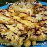 Orange Grilled Cauliflower Steak