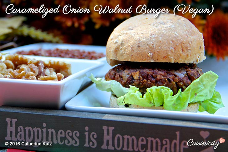 Caramelized Onion Walnut Burger (Vegan)-Recipe-Copyright-CKatz
