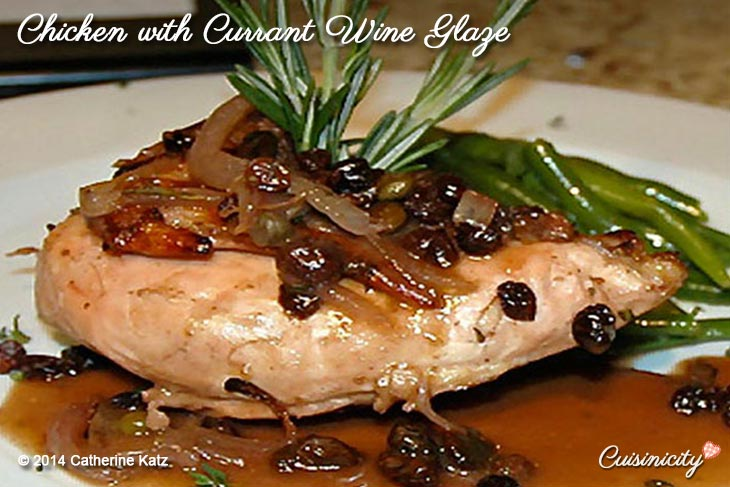 Chicken with Currant Wine Glaze