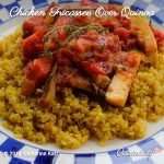 Chicken Fricassee Over Quinoa on a blue and white checkered plate