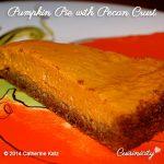 Pumpkin Pie with Pecan Crust
