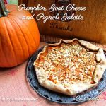 Pumpkin, Goat Cheese and Pignoli Galette