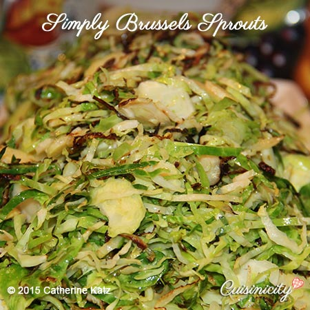 Brussels sprouts finely sliced and simply cooked