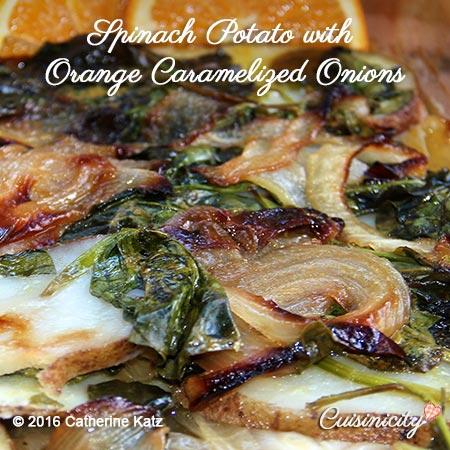 Spinach Potato with Orange Caramelized Onions