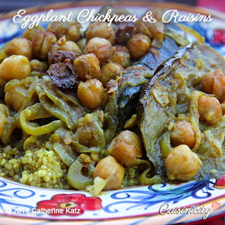 Eggplant Chickpeas & Raisins